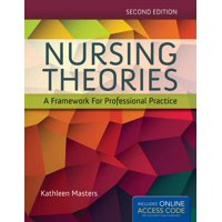 Nursing Theories: A Framework for Professional Practice [with Access Code] (Other)