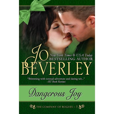 Dangerous Joy (The Company of Rogues Series, Book 5) - eBook Safari Dangerous Series