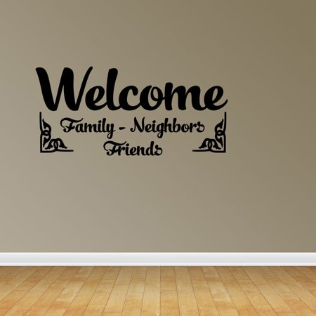 Welcome Family Neighbors Friends Vinyl Lettering Wall Art Typography ...