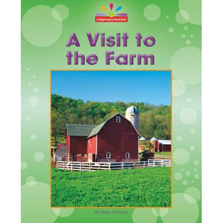 Beginning-To-Read, Read and Discover - Community Places: A Visit to the Farm (Hardcover)