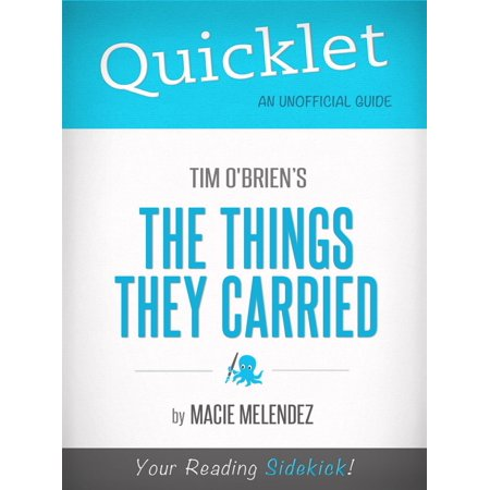 Quicklet on The Things They Carried by Tim O'Brien -