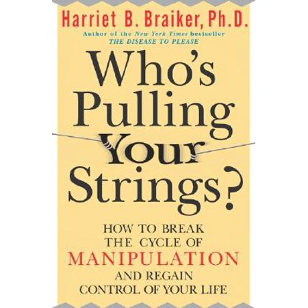 Earthworm Life Cycle - Who's Pulling Your Strings?: How to Break the Cycle of Manipulation and Regain Control of Your Life : How to Break the Cycle of Manipulation and Regain Control of Your Life