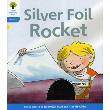 Oxford Reading Tree : Level 3: Floppy's Phonics Fiction: The Silver Foil Rocket