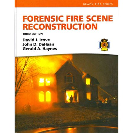 Forensic Fire Scene Reconstruction by