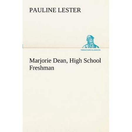 Marjorie Dean, High School Freshman by