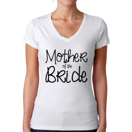 Awkward Styles Women's Mother Of The Bride Cool V-neck T-shirt Party Bridal Shower Gift for $<!---->