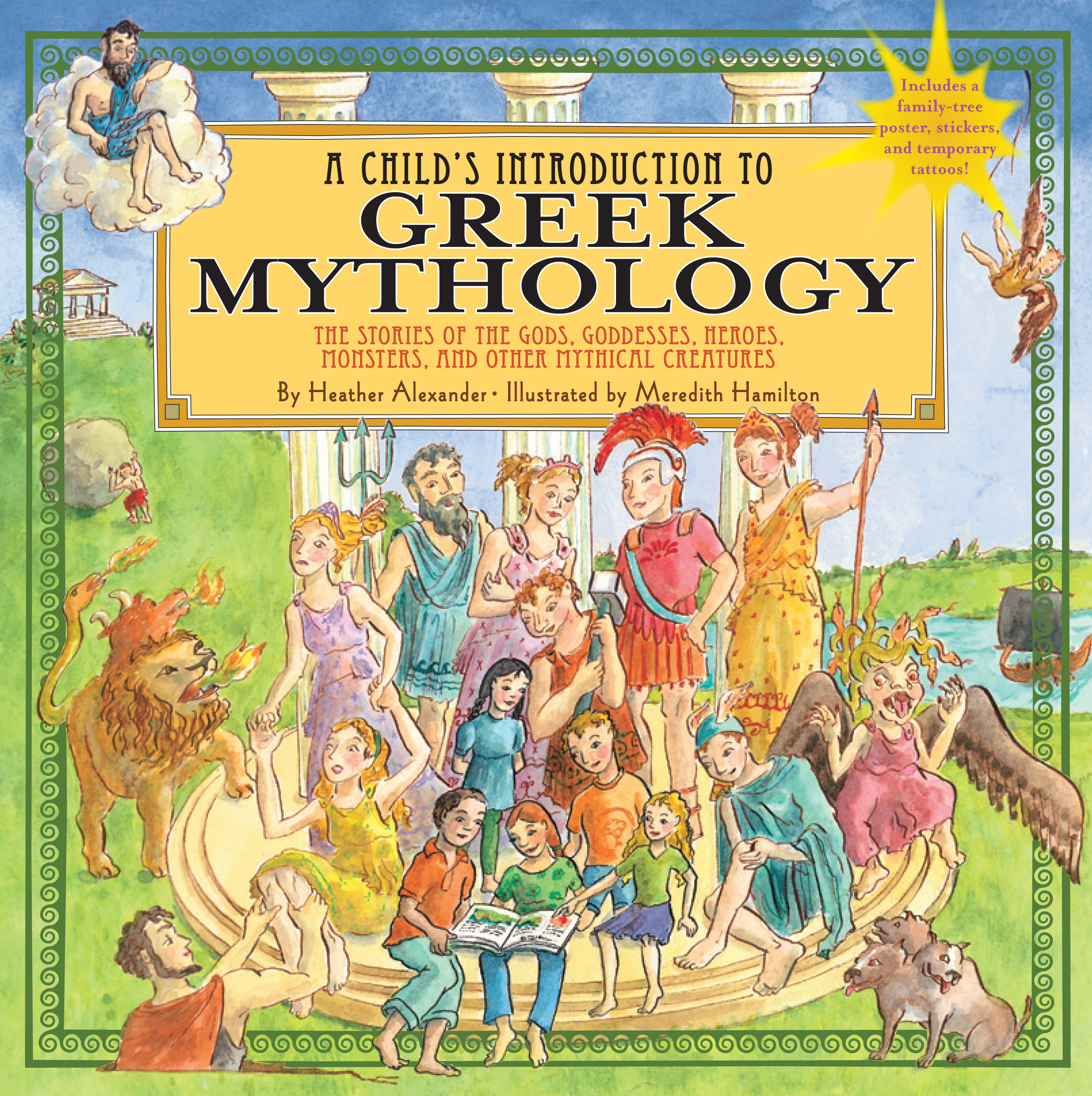 Child's Introduction to Greek Mythology: The Stories of the Gods, Goddesses, Heroes, Monsters, and Other Mythical Creatures [With Sticker(s) and Poste (Hardcover)