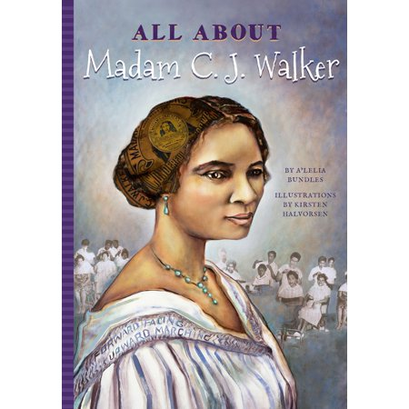 All Aboout Madam C.J Walker - eBook (Did Madam Cj Walker Go To School)