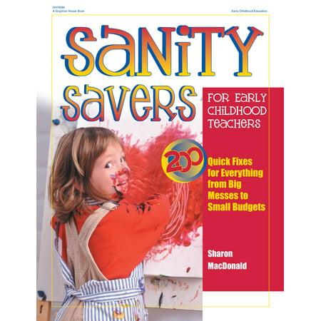 Sanity Savers for Early Childhood Teachers -