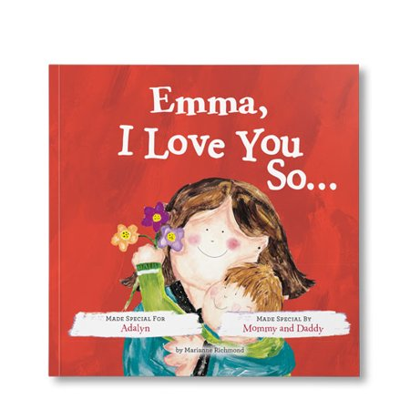 I Love You So … - Personalized Book ()