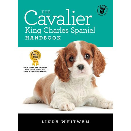 The Cavalier King Charles Spaniel Handbook -