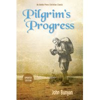 Pilgrim's Progress: Updated, Modern English. More Than 100 Illustrations. (Paperback)