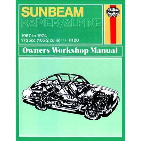 Sunbeam Alpine, Rapier & H120 (67 - 74) Haynes Repair Manual (Haynes Service and Repair Manuals) (Paperback)