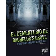 Amrica Embrujada: El Cementerio de Bachelor's Grove Y Otros Lugares Embrujados del Medio Oeste (Hardcover)