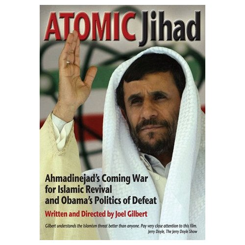 Atomic Jihad: Ahmadinejad's Coming War for Islamic Revival and Obama's Politics (2010)