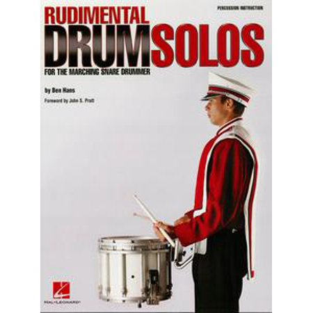 Snare Drum Solo Sheet Music - Rudimental Drum Solos for the Marching Snare Drummer (Music Instruction) - eBook