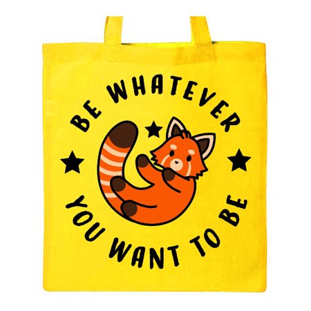 Be Whatever You Want To Be with Red Panda Tote Bag Yellow One Size