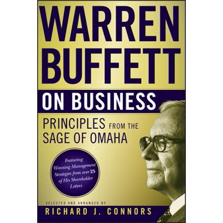 Warren Buffett on Business : Principles from the Sage of