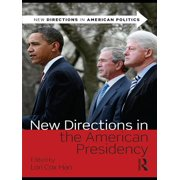 New Directions in the American Presidency - eBook