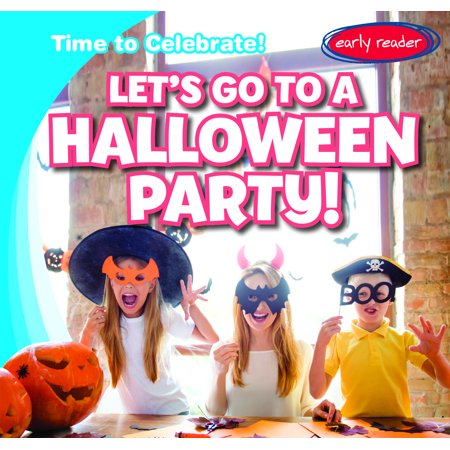 Halloween Is Over Time For Christmas (Time to Celebrate!: Let's Go to a Halloween Party!)
