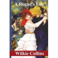 A Rogue's Life (Paperback)