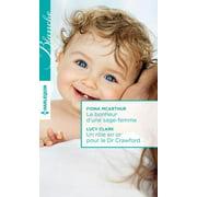 Le bonheur d'une sage-femme - Un rôle en or pour le Dr Crawford - eBook