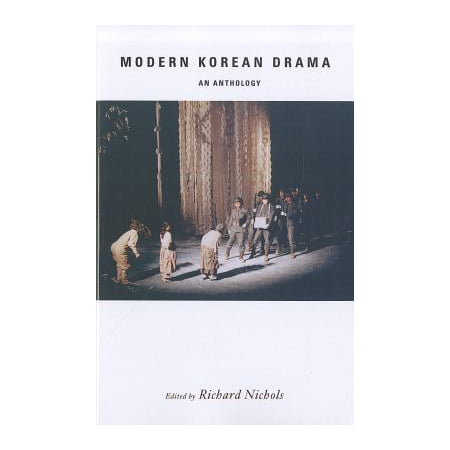 Modern Korean Drama : An Anthology