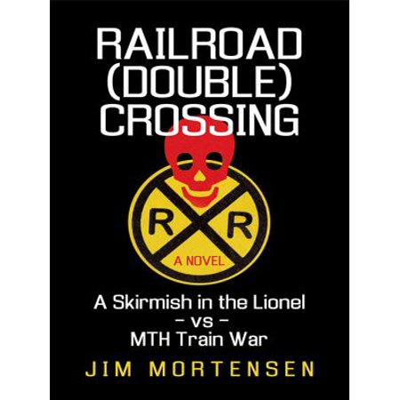 Railroad (Double) Crossing: a Novel - eBook - Railroad Crossing Costume