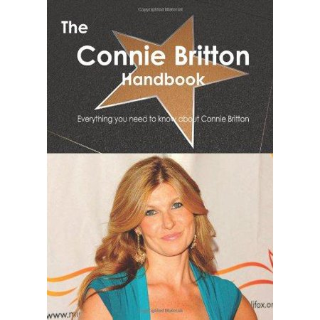 The Connie Britton Handbook   Everything You Need To Know About Connie Britton