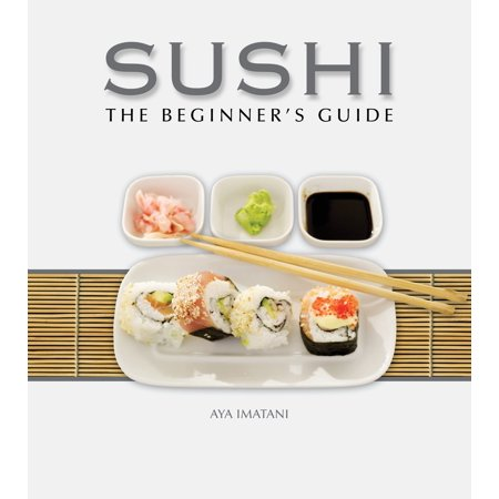 Good Time Sushi (Sushi: The Beginner's Guide)