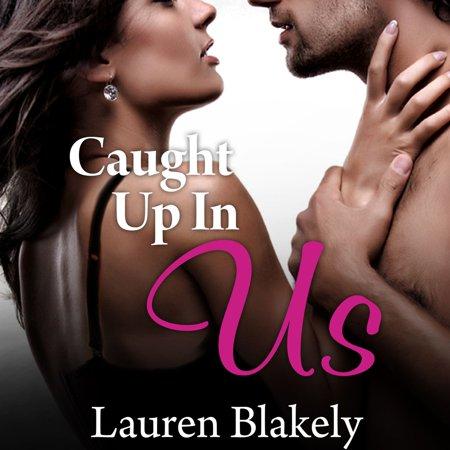Caught Up In Us - Audiobook