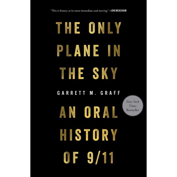 The Only Plane in the Sky : An Oral History of 9/11 (Hardcover)