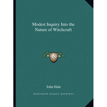 Modest Inquiry Into the Nature of Witchcraft