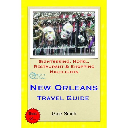 New Orleans Shopping (New Orleans, Louisiana Travel Guide - Sightseeing, Hotel, Restaurant & Shopping Highlights (Illustrated) -)
