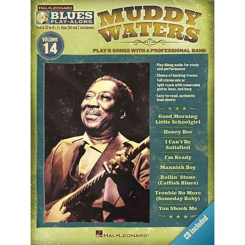 Muddy Waters: B Flat, E Flat, Bass Clef and C Instruments, Play 8 Songs With a Professional Band