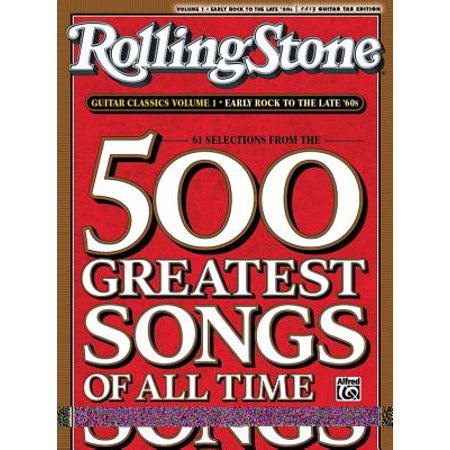Selections from Rolling Stone Magazine's 500 Greatest Songs of All Time : Early Rock to the Late '60s (Easy Guitar