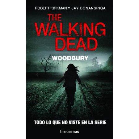 The Walking Dead : Woodbury