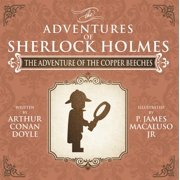 The Adventure of the Copper Beeches - The Adventures of Sherlock Holmes Re-Imagined