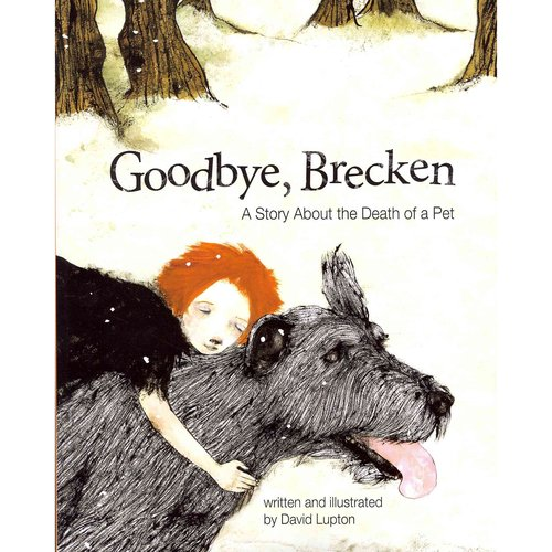 Goodbye, Brecken: A Story About the Death of a Pet