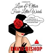 Love & Other Four Letter Words. A Novelette - eBook