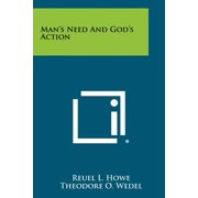 Man's Need and God's Action
