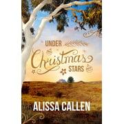 Under Christmas Stars (A Woodlea Novel, #2) - eBook