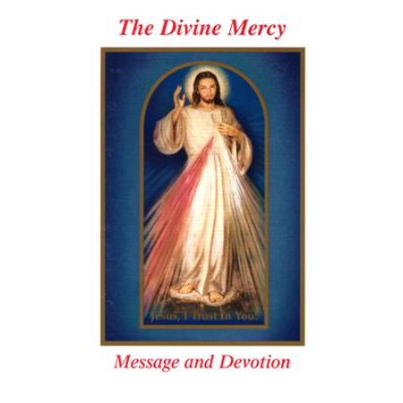 The Divine Mercy Message and Devotion : With Selected Prayers from the Diary of St. Maria Faustina (Divine Mercy Holy Water)