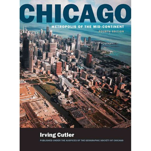 Chicago: Metropolis of the Mid-continent
