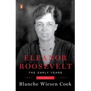 Eleanor Roosevelt, Volume 1 : The Early Years, 1884-1933