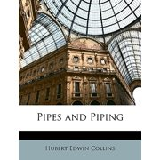 Pipes and Piping