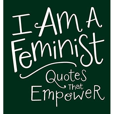 I Am a Feminist: Quotes That Empower - image 1 of 1
