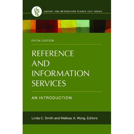 Reference and Information Services : An (World Encyclopedia Of Library And Information Services)