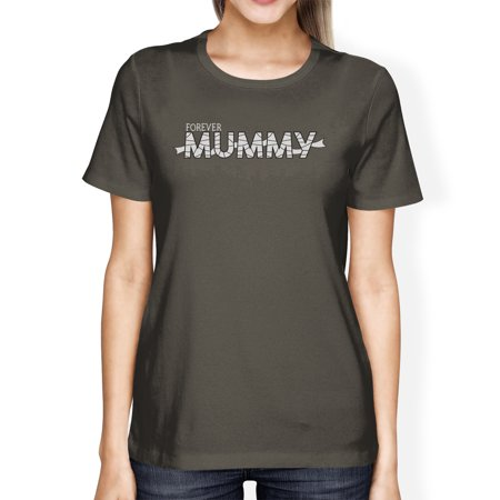Forever Mummy Halloween Tshirt For Women Funny Costume For Moms - Funny Halloween Drink Names