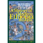 A History of Modern Ethiopia, 1855–1991 : Second Edition